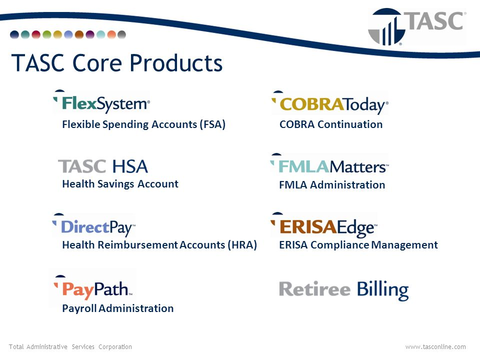 TASC Core Products Flexible Spending Accounts (FSA) COBRA Continuation