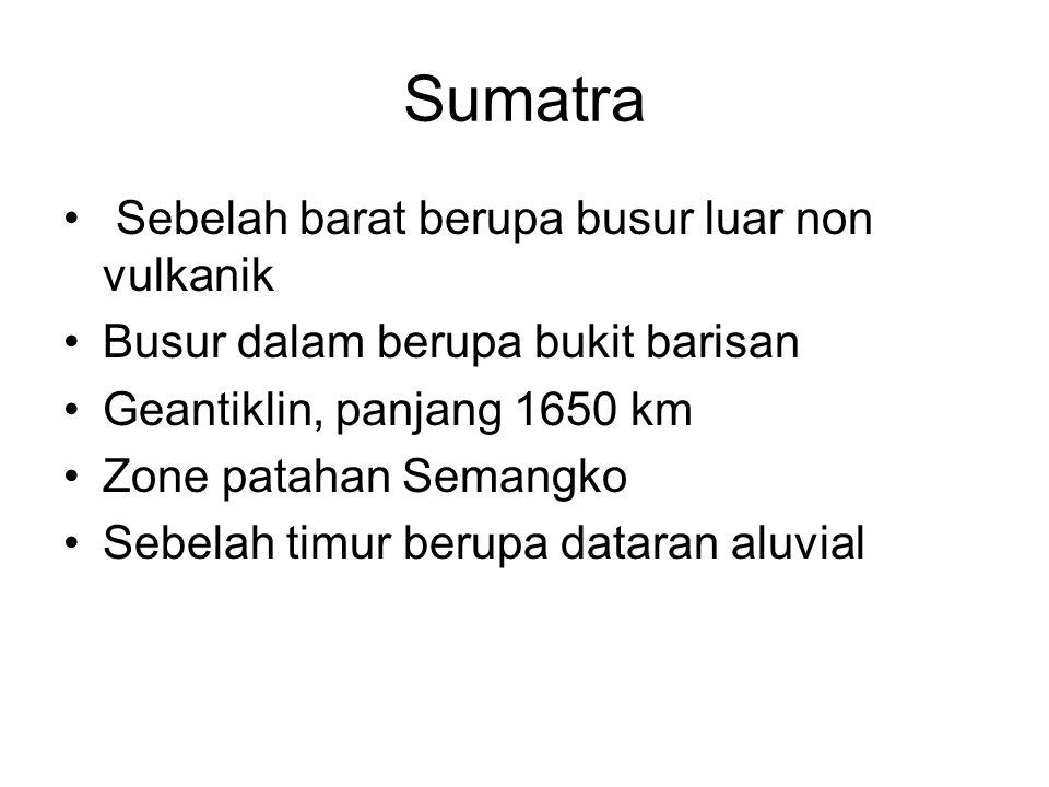 Sumatra Sebelah barat berupa busur luar non vulkanik