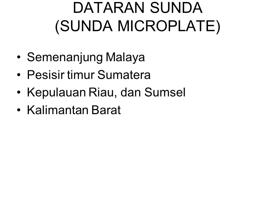 DATARAN SUNDA (SUNDA MICROPLATE)