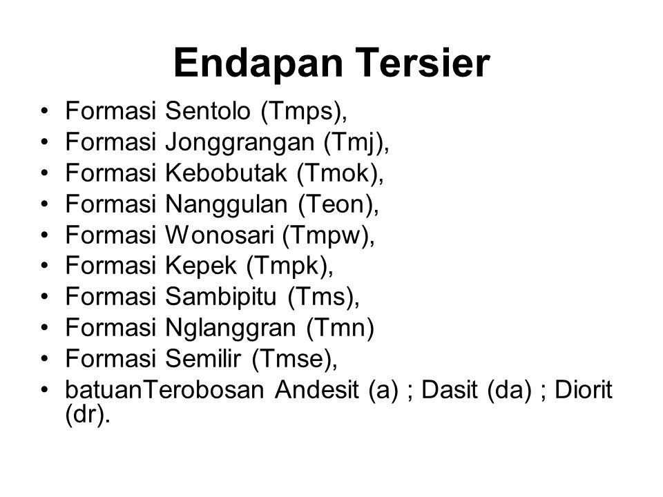 Endapan Tersier Formasi Sentolo (Tmps), Formasi Jonggrangan (Tmj),