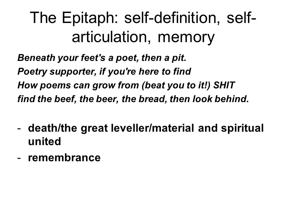 The Epitaph: self-definition, self-articulation, memory