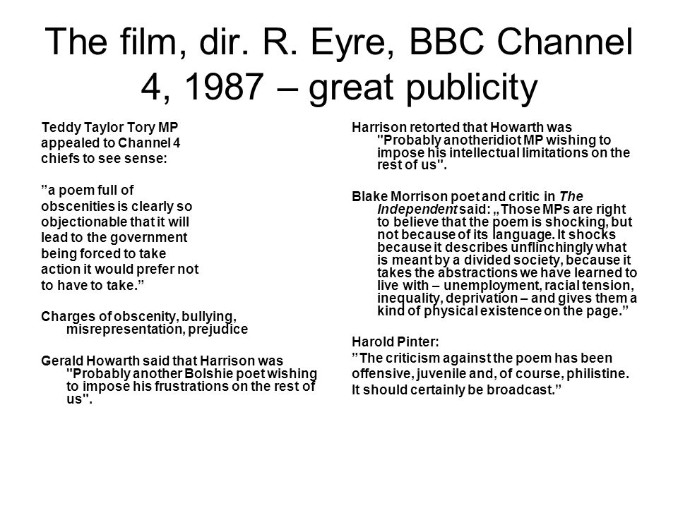 The film, dir. R. Eyre, BBC Channel 4, 1987 – great publicity