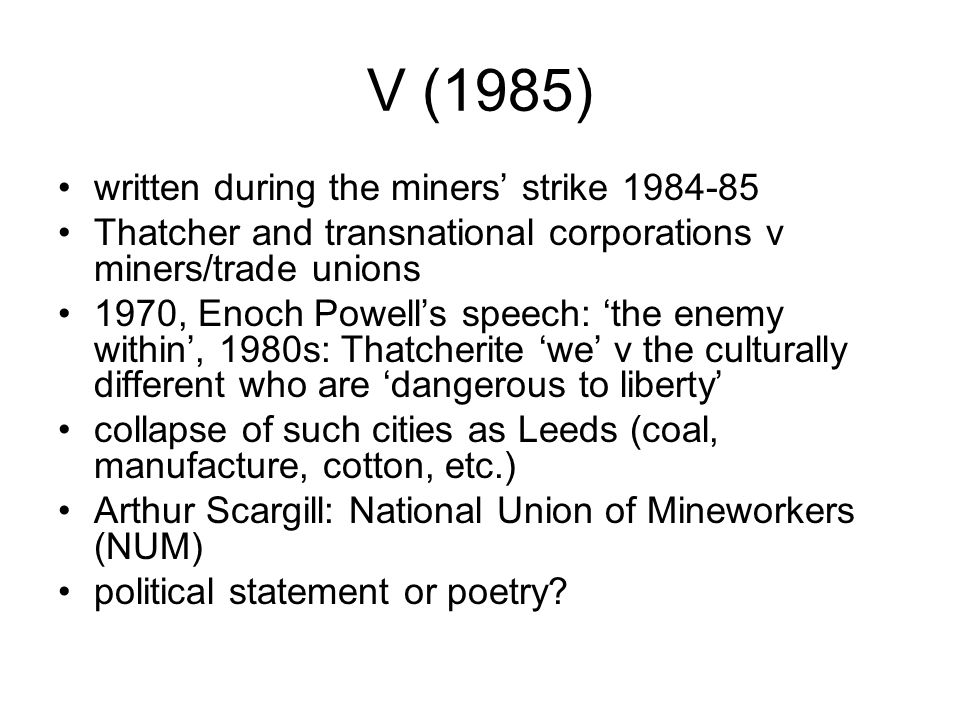 V (1985) written during the miners' strike 1984-85