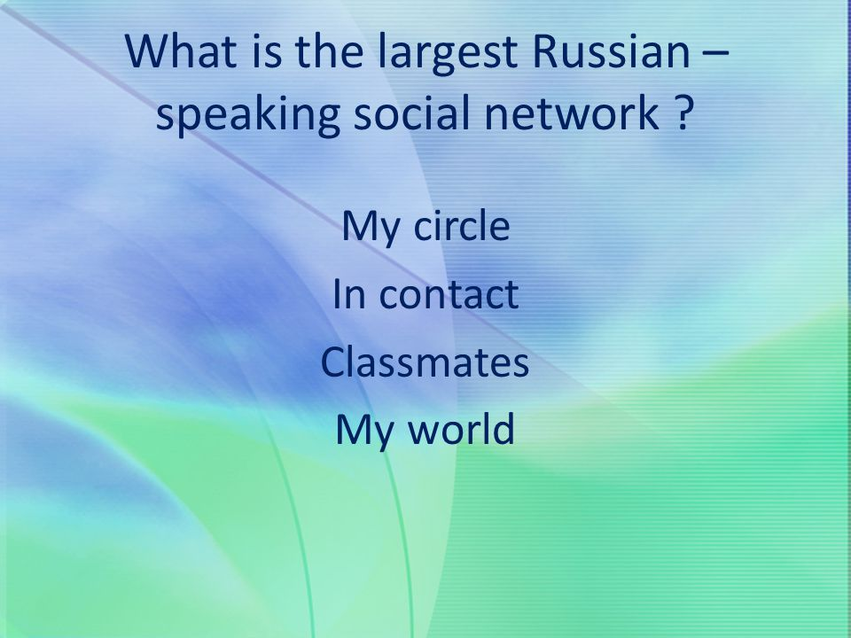 What is the largest Russian – speaking social network