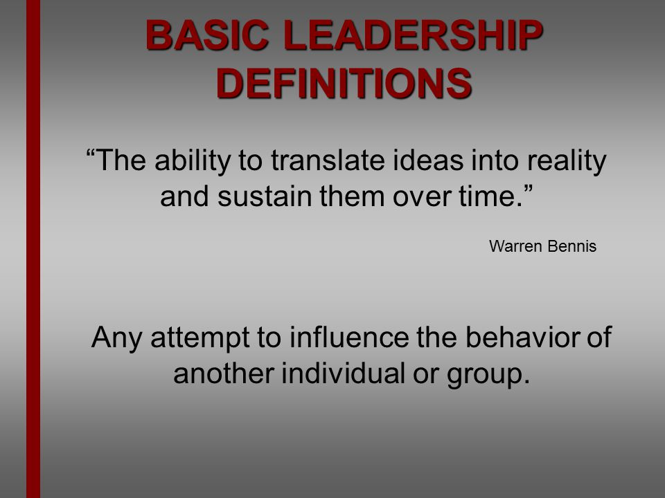 BASIC LEADERSHIP DEFINITIONS