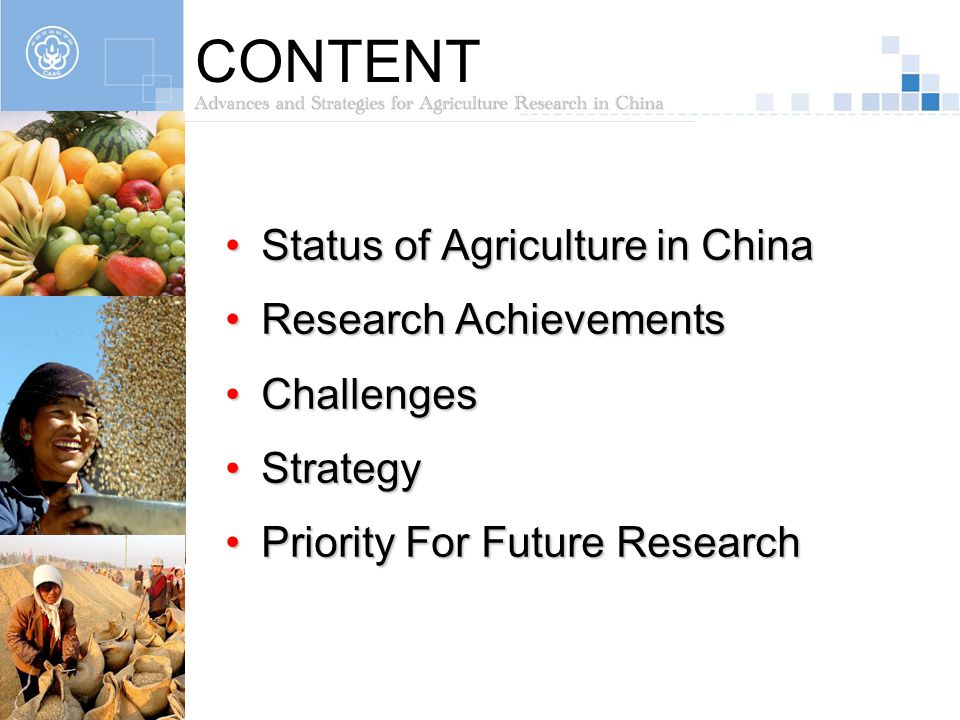 CONTENT Status of Agriculture in China Research Achievements
