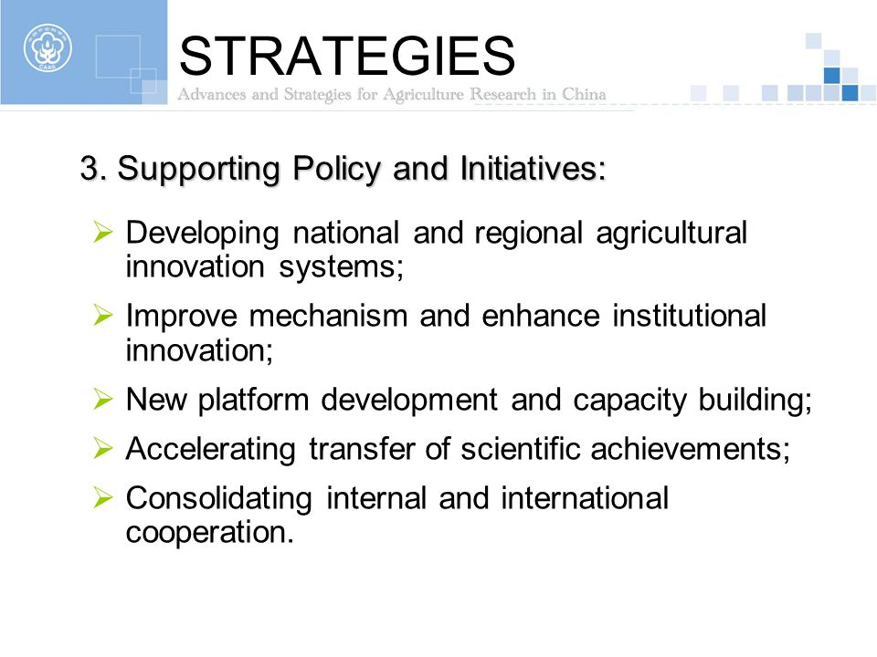 STRATEGIES 3. Supporting Policy and Initiatives: