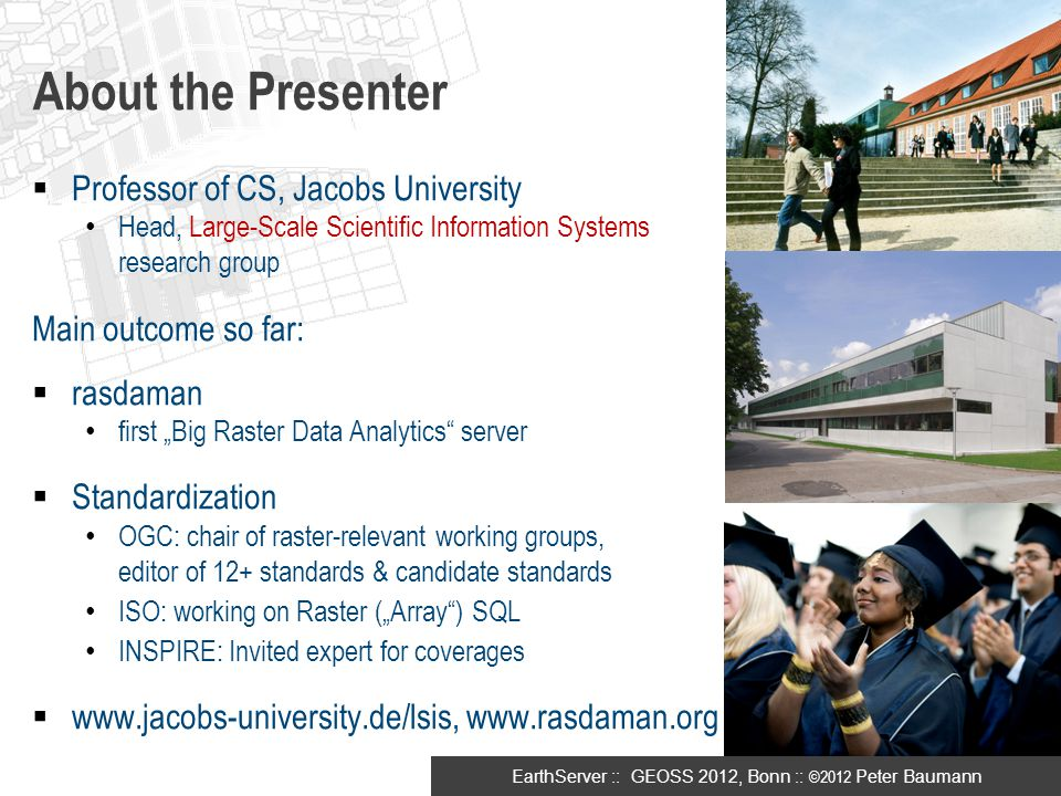 About the Presenter Professor of CS, Jacobs University