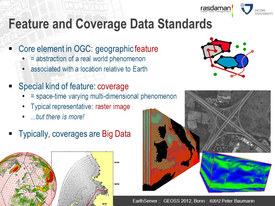 Feature and Coverage Data Standards