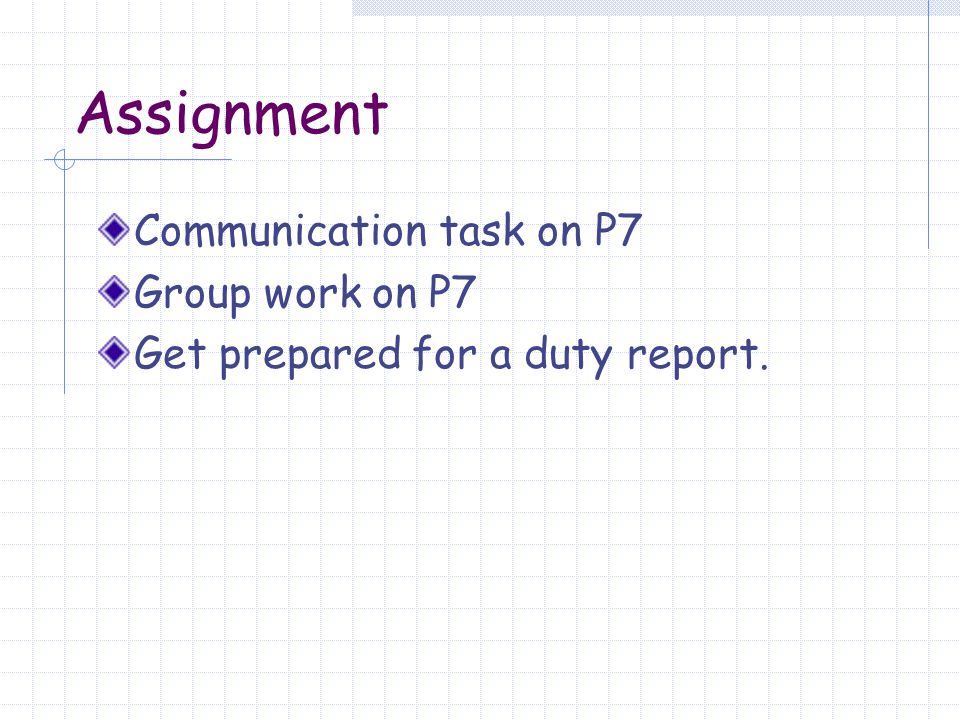 Assignment Communication task on P7 Group work on P7