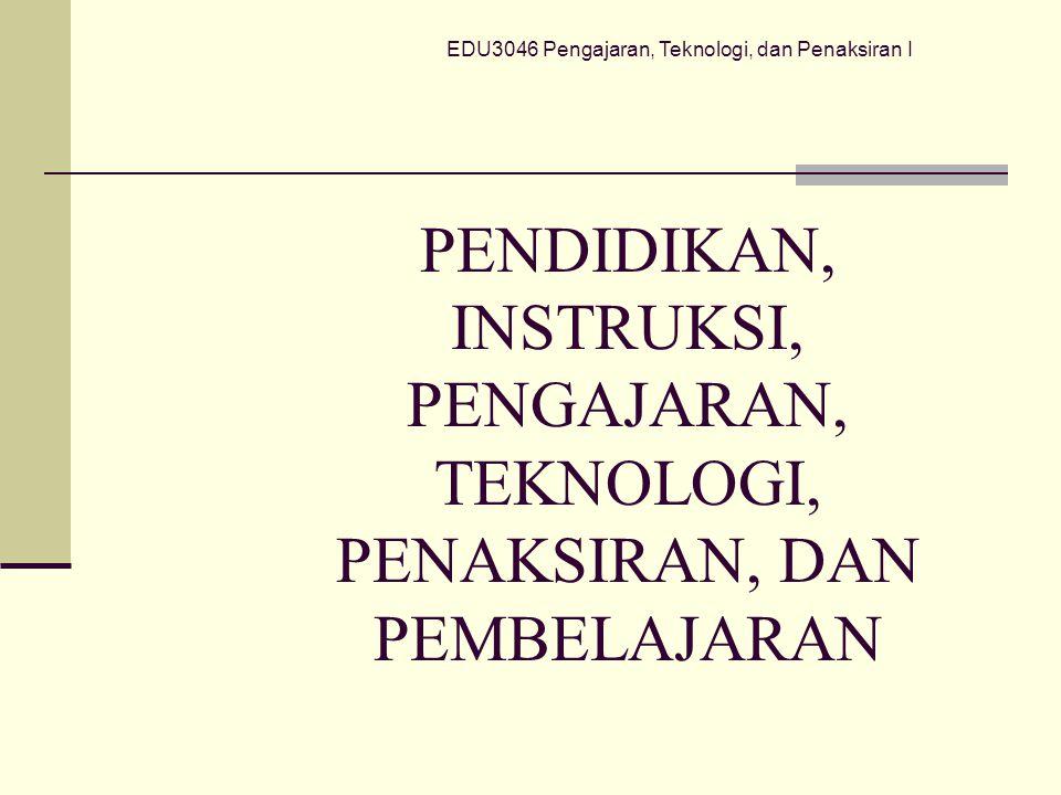 EDU3046 Pengajaran, Teknologi, dan Penaksiran I