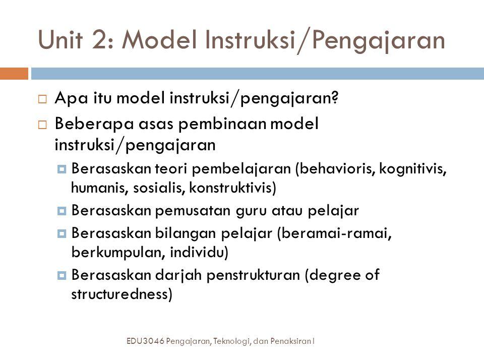 Unit 2: Model Instruksi/Pengajaran