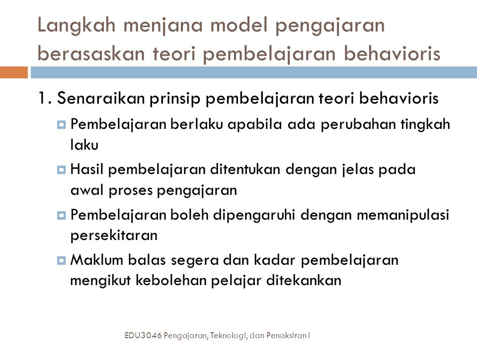 Langkah menjana model pengajaran berasaskan teori pembelajaran behavioris