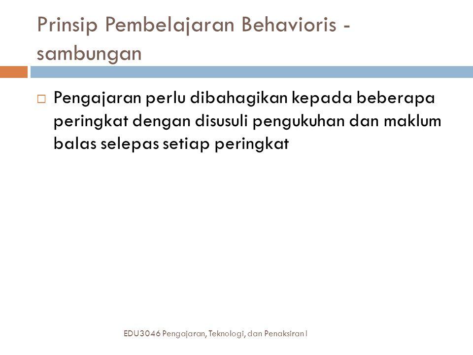 Prinsip Pembelajaran Behavioris - sambungan