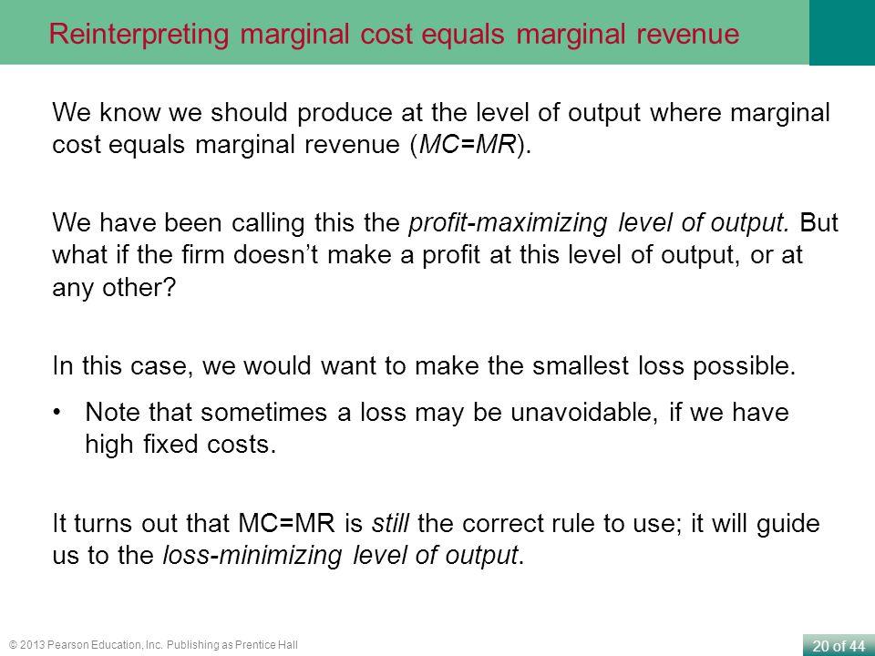 Reinterpreting marginal cost equals marginal revenue