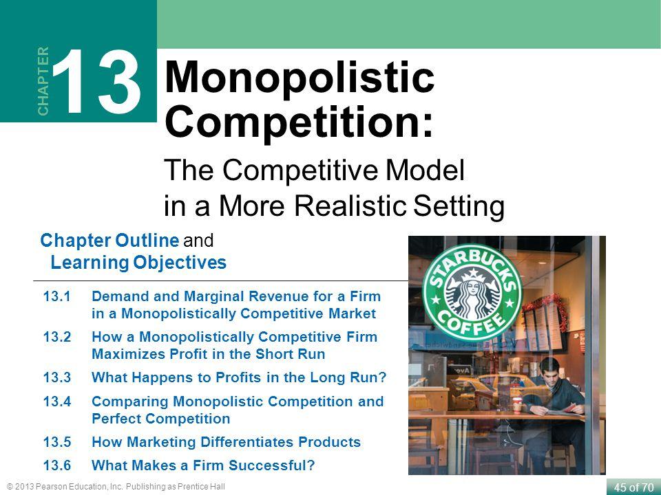 13 Monopolistic Competition: