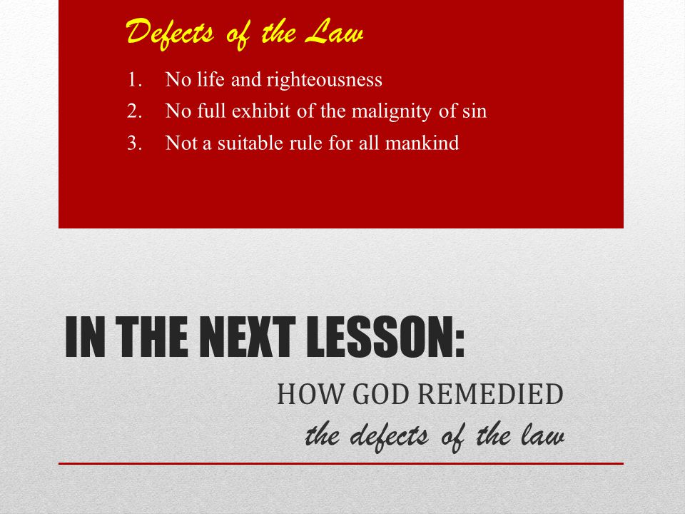 In The Next Lesson: Defects of the Law