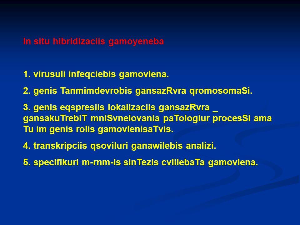 In situ hibridizaciis gamoyeneba