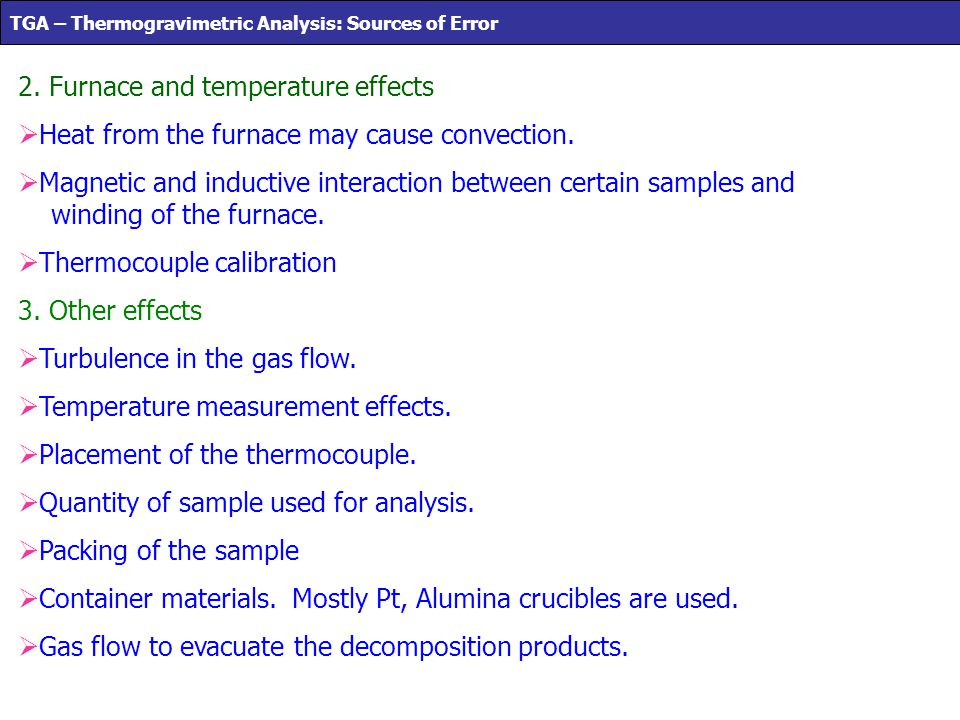 2. Furnace and temperature effects