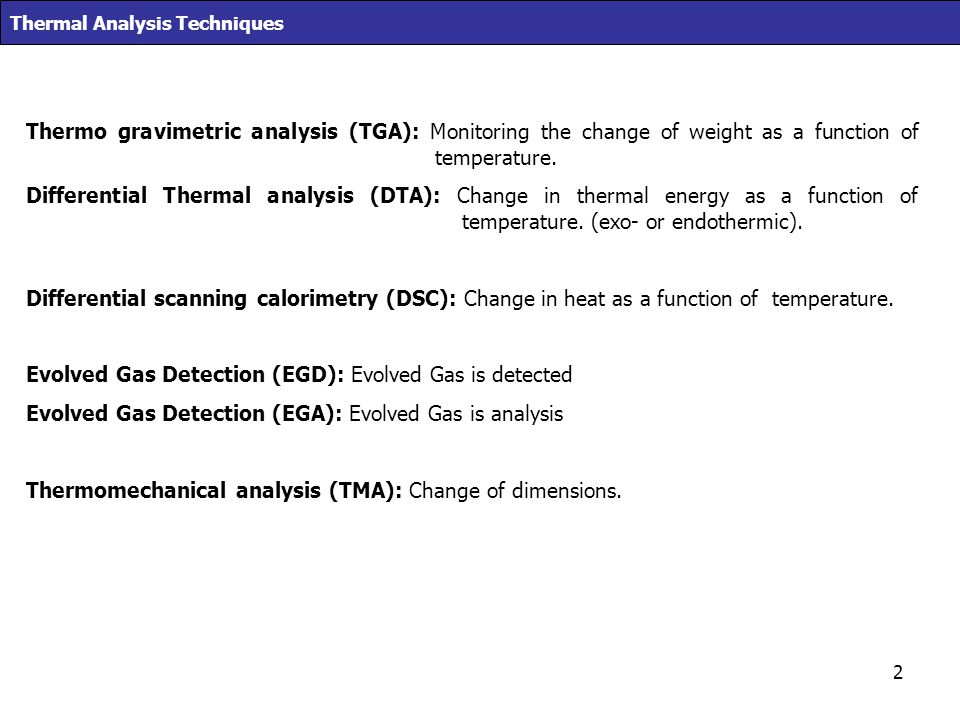 Evolved Gas Detection (EGD): Evolved Gas is detected