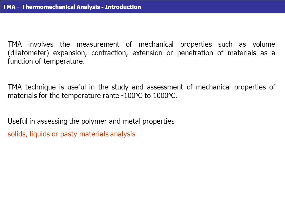 Useful in assessing the polymer and metal properties