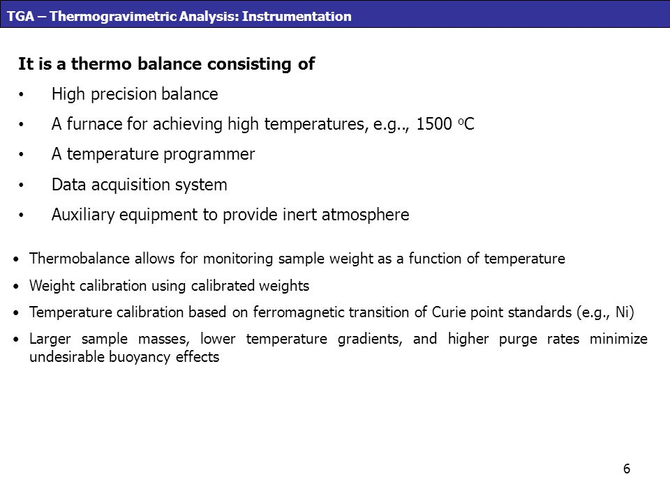It is a thermo balance consisting of High precision balance