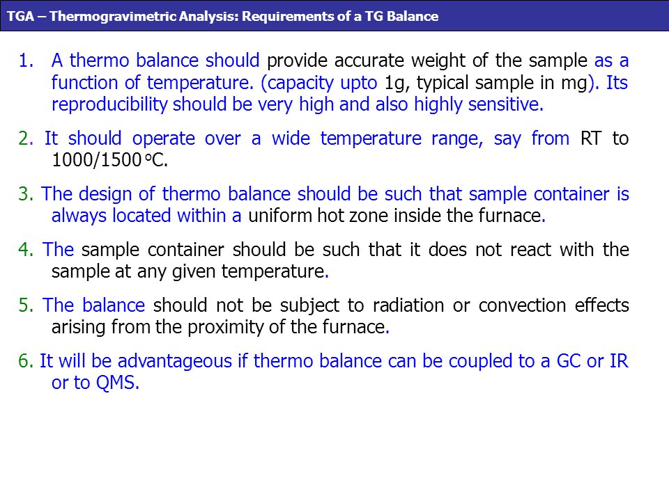 TGA – Thermogravimetric Analysis: Requirements of a TG Balance
