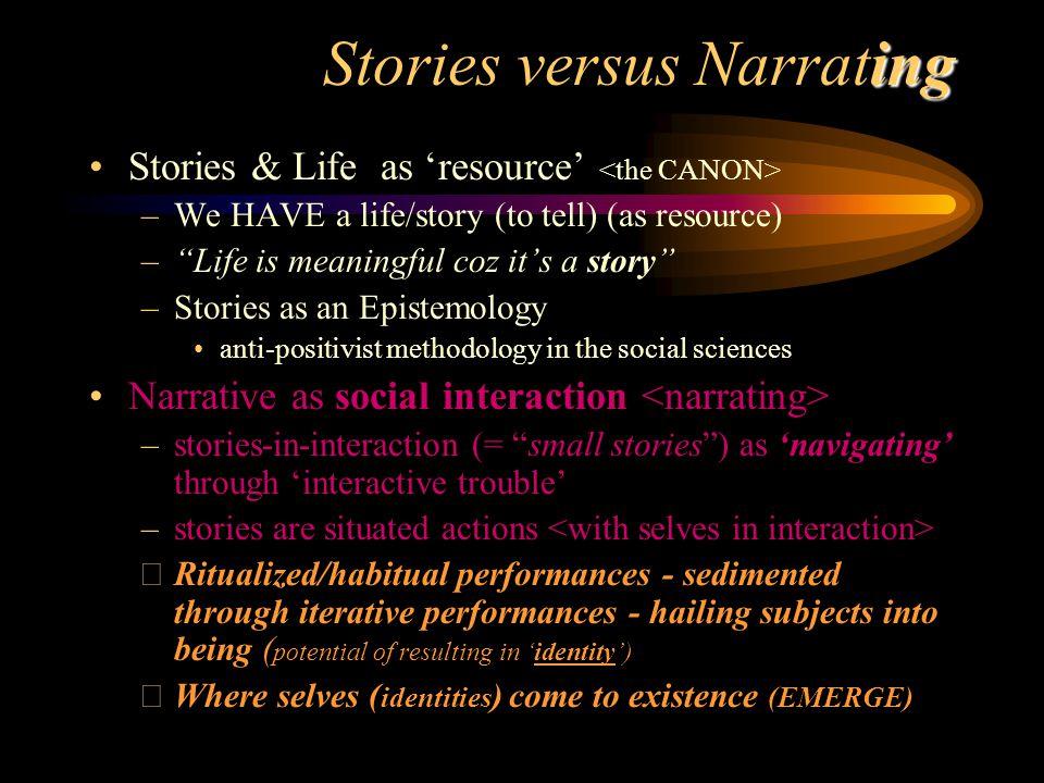 Stories versus Narrating