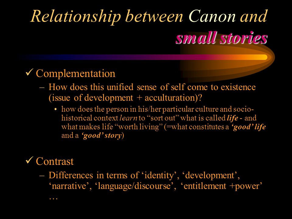 Relationship between Canon and small stories
