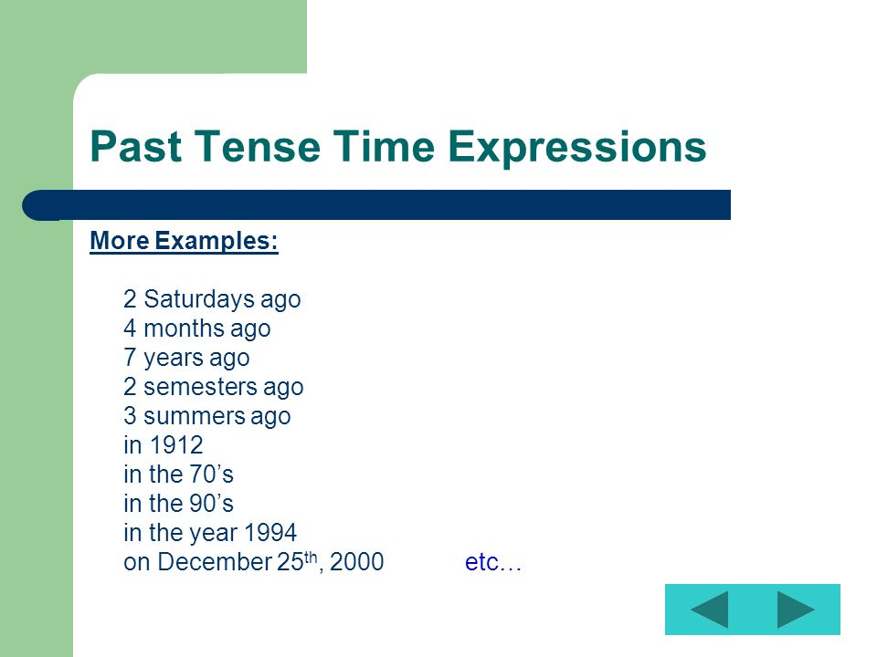 Past Tense Time Expressions