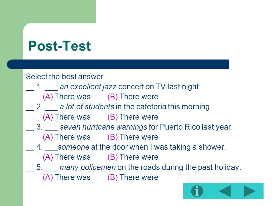Post-Test Select the best answer.