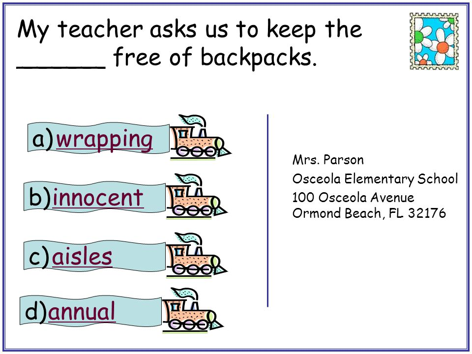 My teacher asks us to keep the ______ free of backpacks. stamp
