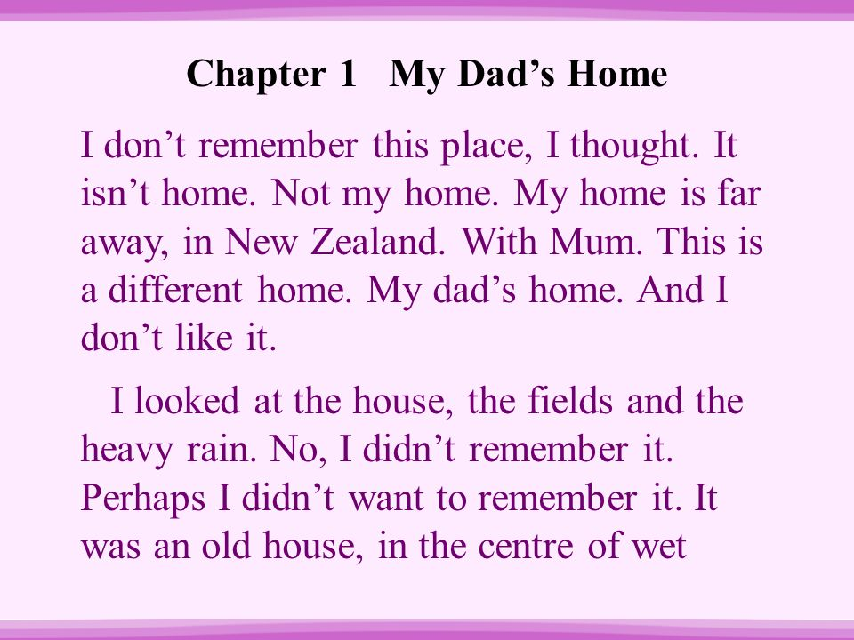 Chapter 1 My Dad's Home