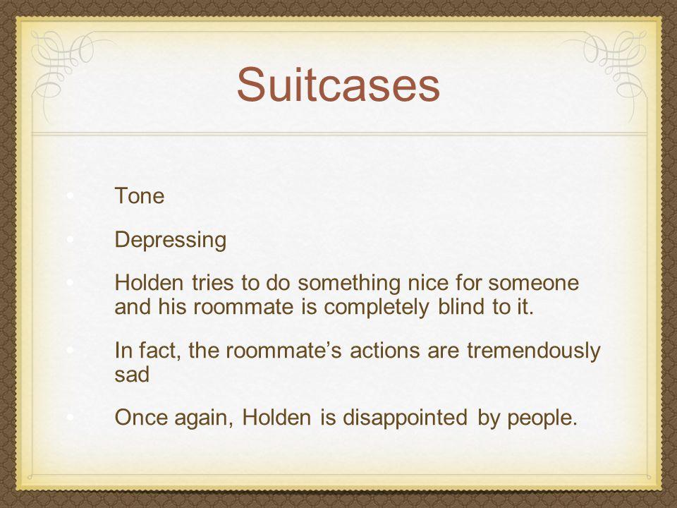 Suitcases Tone Depressing