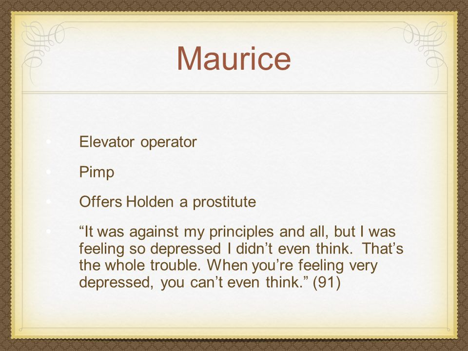 Maurice Elevator operator Pimp Offers Holden a prostitute