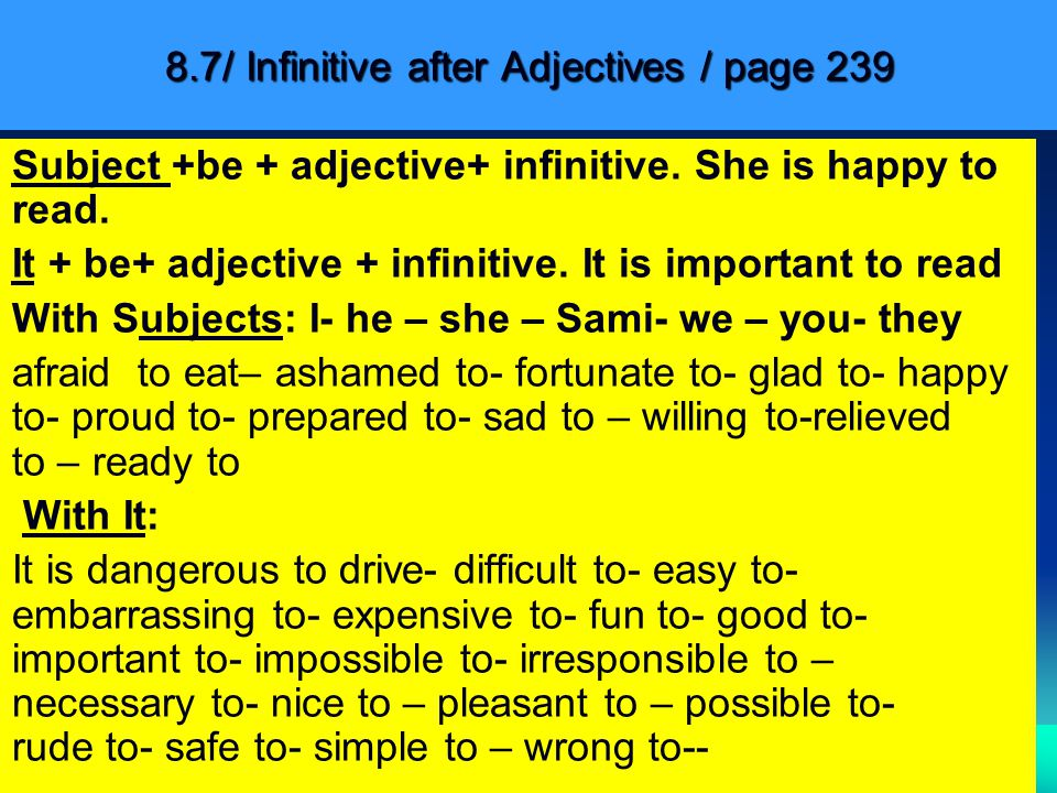 8.7/ Infinitive after Adjectives / page 239