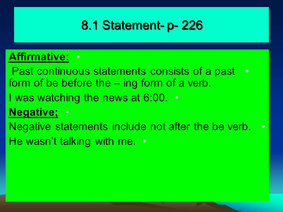 8.1 Statement- p- 226 Affirmative: