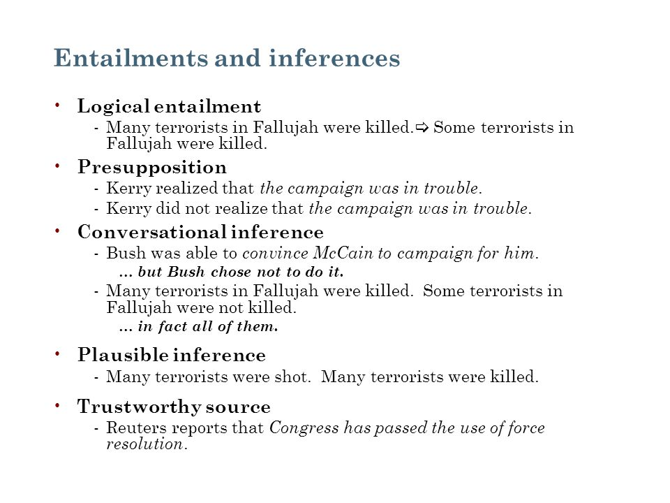 Entailments and inferences