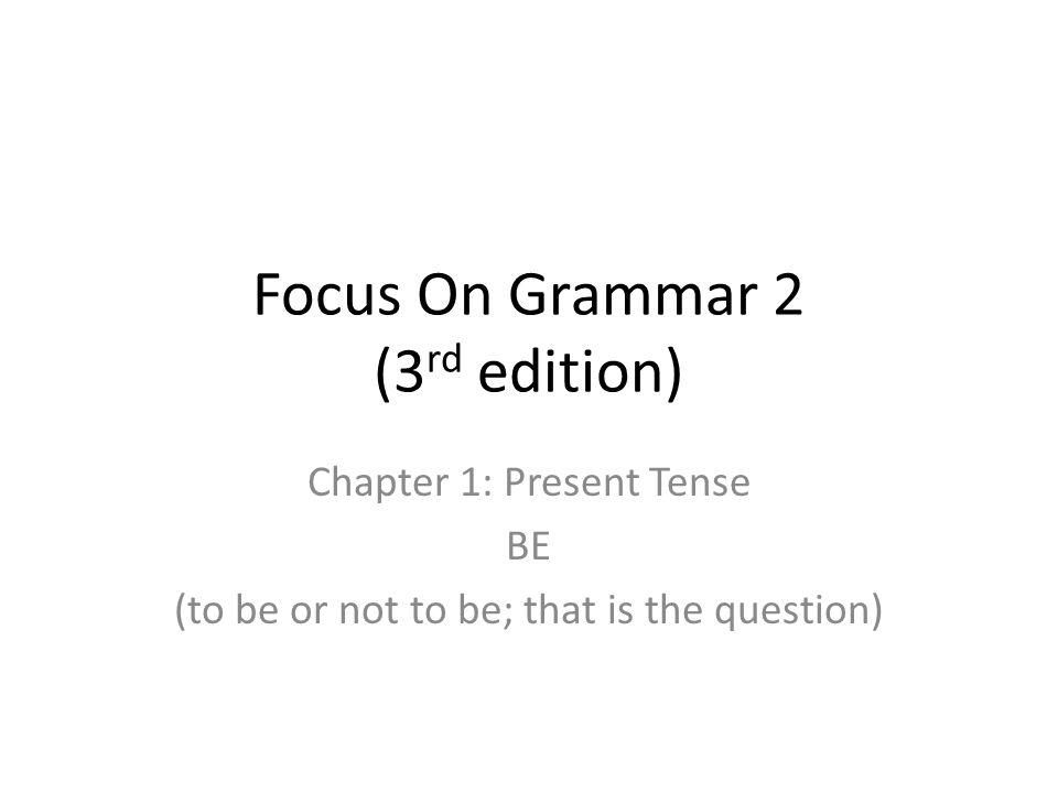 Focus On Grammar 2 (3rd edition)