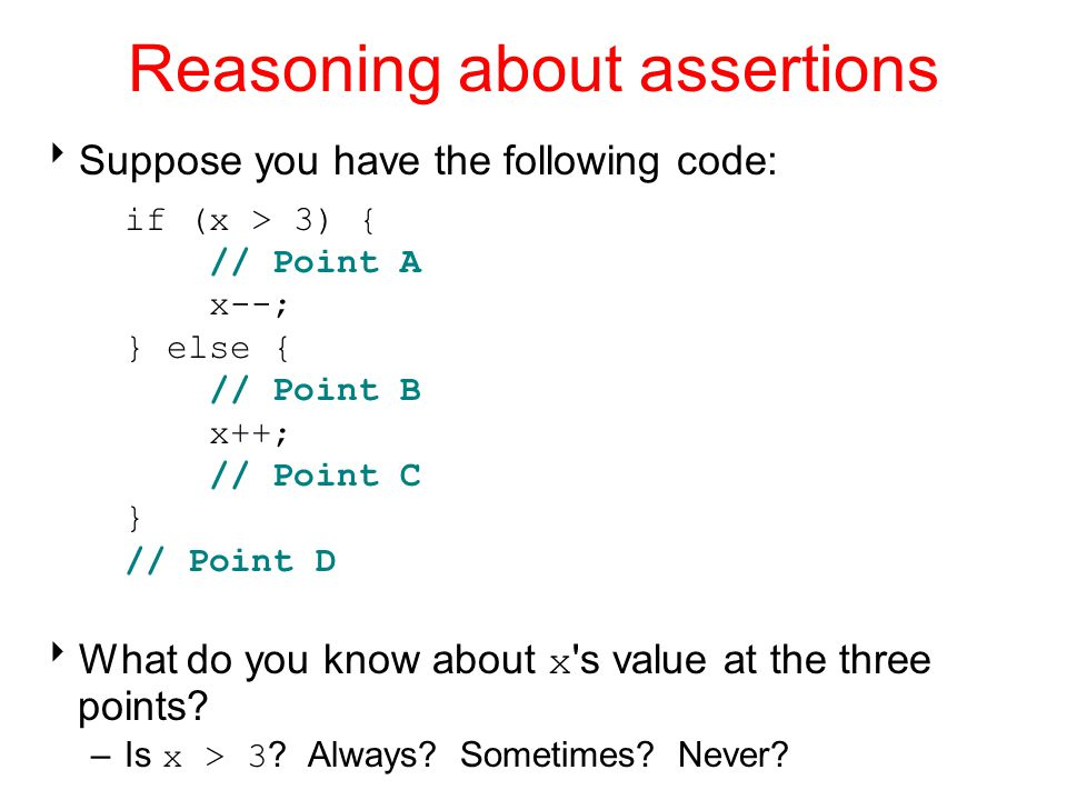 Reasoning about assertions