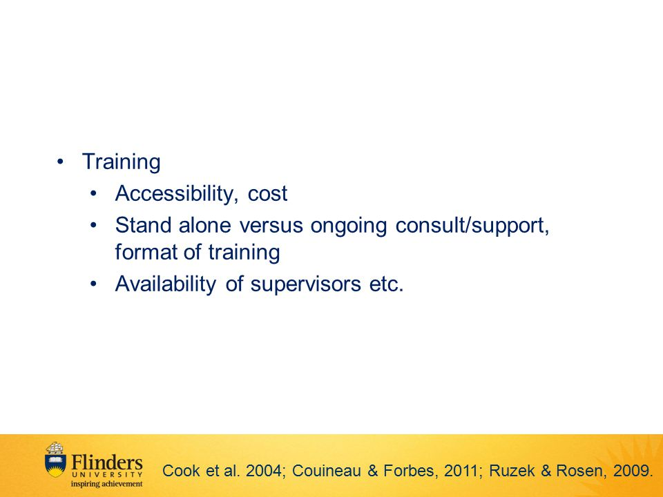 Stand alone versus ongoing consult/support, format of training