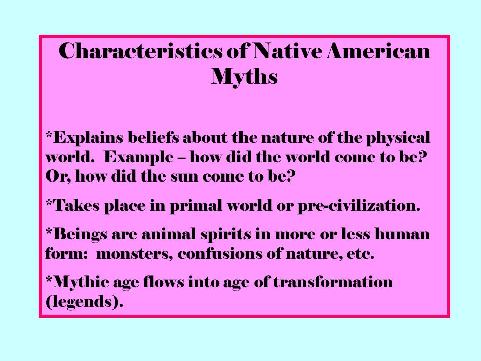 Characteristics of Native American Myths