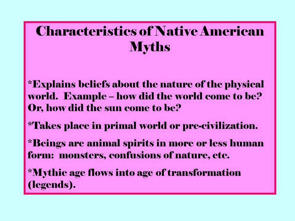 Characteristics of Native American Myths