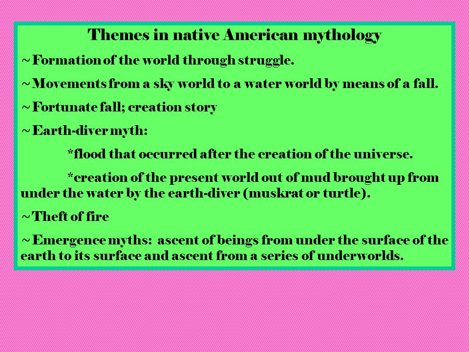 Themes in native American mythology