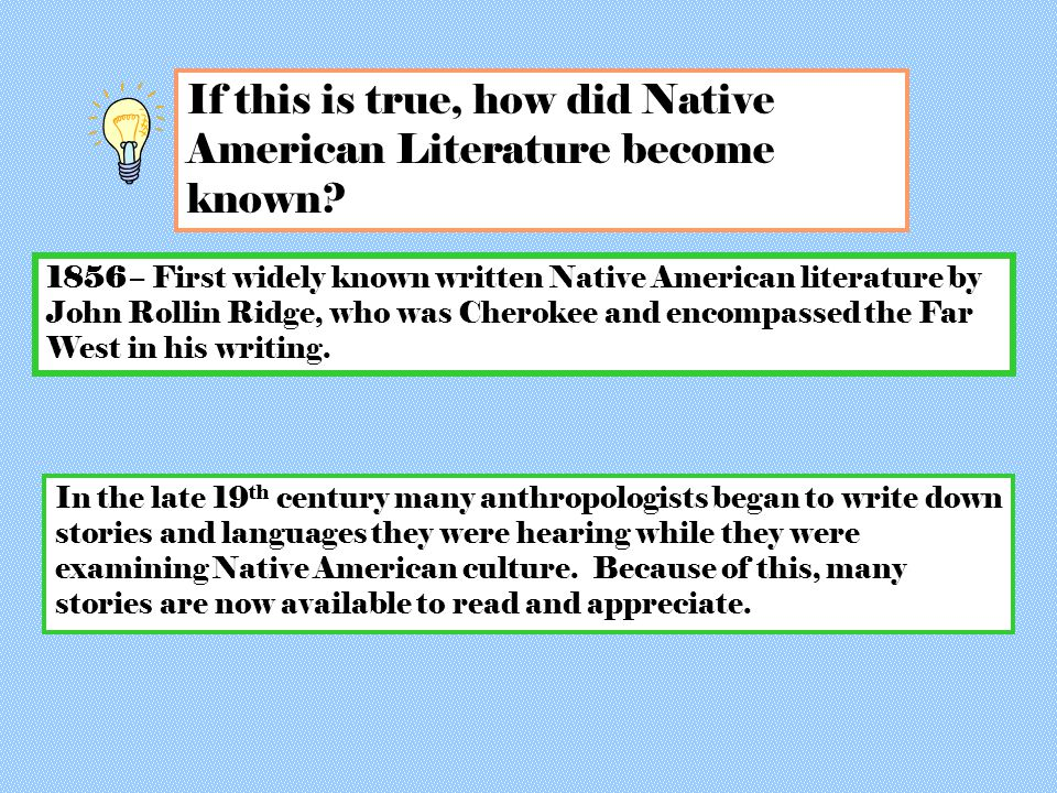 If this is true, how did Native American Literature become known