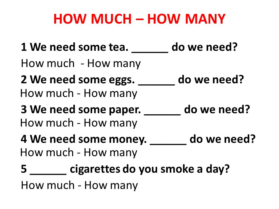 HOW MUCH – HOW MANY