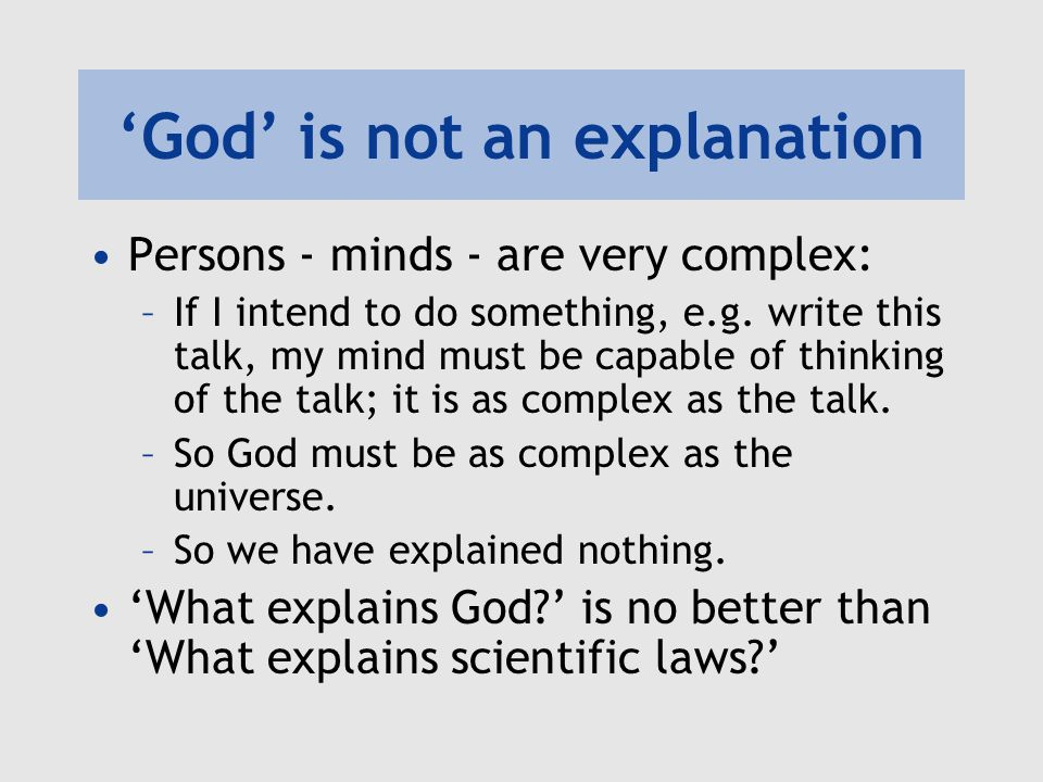 'God' is not an explanation