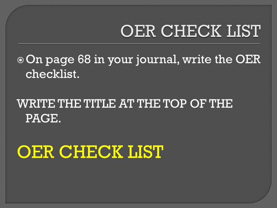 OER CHECK LIST OER CHECK LIST