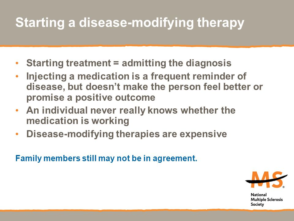 Starting a disease-modifying therapy