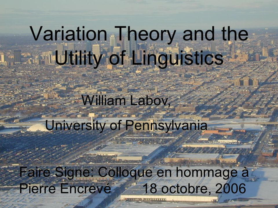 Variation Theory and the Utility of Linguistics